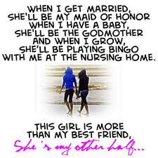 She´s my other half...