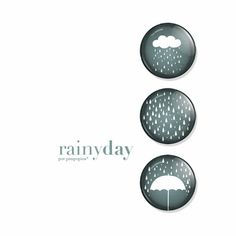 Rainy day! Button badges.