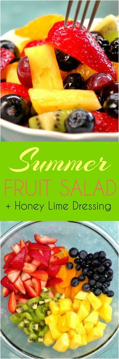 Gorgeous fruit salad that looks like a rainbow and tastes like sunshine -- with oranges, strawberries, pineapple, kiwi, berries, grapes, & honey lime dressing.