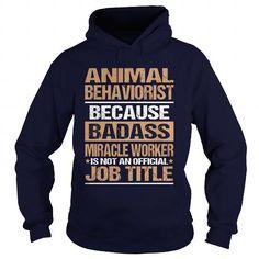 ANIMAL-BEHAVIORIST T-Shirts, Hoodies (35.99$ ==►► Shopping Shirt Here!)