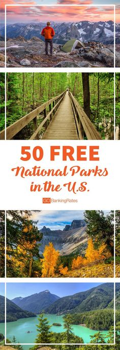Enjoy a beautiful vacation at these 50 national parks for FREE....