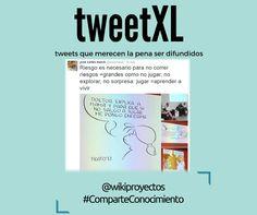 Foto: El #tweetXL de +Joan Carles March Cerdà sobre la necesidad del #riesgo Envía tu propuesta a @wikiproyectos con #ComparteConocimiento