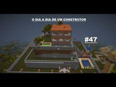 MINECRAFT O dia a dia de um construtor #47