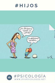 Límites en la educación de tus hijos:  #educación #límites #psicología Psychology Clinic, Psychology Facts, Psycho Humor, Inspirational Phrases, Spanish Memes, Humor Grafico, Hilarious, Funny, Kids Learning