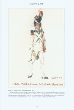 Kingdom of Italy: Plate 42: Royal Guard, Velite Chasseurs, Private, 1812
