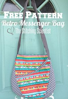 Free Sewing Patterns, DIY Sewing: The Stitching Scientist Pochette Diy, Messenger Bag Patterns, Tote Bag Patterns, Quilted Purse Patterns, Diy Messenger Bag, Handbag Patterns, Costura Diy, Diy Bags Purses, Sew Bags