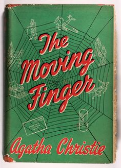 // The Moving Finger - Agatha Christie First Edition 1943