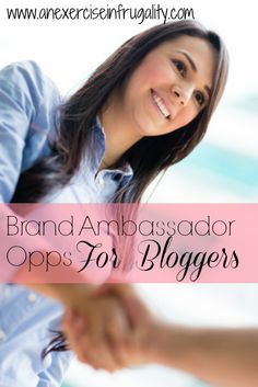 Brand Ambassador Opportunities for bloggers!- An Exercise In Frugality