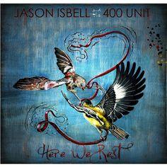 Jason Isbell / Jason Isbell & the 400 Unit - Here We Rest (Vinyl)