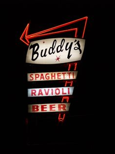 Whatever happened to really *cool* neon signs? Love that retro feel. Side note: I would totally eat at Buddy's.
