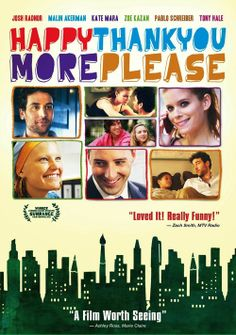 happythankyoumoreplease is a great great movie that i want everyone to watch!