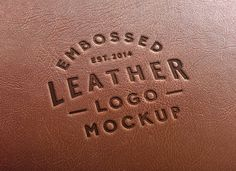 Free leather embossed logo PSD mockup. 58 SUPER COOL AND FREE PSD MOCK UPS PERFECT FOR DESIGNERS