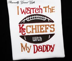 I watch the Kansas City Chiefs With My Daddy Football Fan Kids Embroidered Shirt or Bodysuit: Can be updated for any Team by PersonallyGraced, $25.00