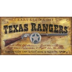 This Texas Rangers Vintage style sign is a hand-made and vintage distressed sign, and is one of a kind. Lever action rifle picture with Texas Rangers badge. Antique Signs, Vintage Signs, Texas Rangers Law Enforcement, Western Signs, Western Saloon, Western Wall, Longhorn Cow, Timberwolf, Texas History