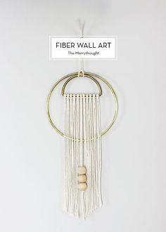 10 MAY DIYS – Fiber Wall Art.
