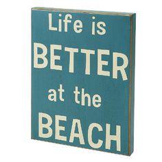 Collins Life is Better at The Beach Decorative Box Sign Collins http://www.amazon.com/dp/B00ESWE6D8/ref=cm_sw_r_pi_dp_.qXVtb1T7EK9XX6D