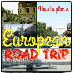 European Road Trip, Vroom Vroom, Letting Go, Transportation, To Go, Articles, How To Plan, Check, Travel