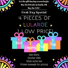 LuLaRoe SALE!!!  A special grab bag with 4 styles at 1 low price! A great way to purchase gifts for those you love...or just for you. When you receive it; if you love it, keep it! If you don't, GIFT it! Win Win!