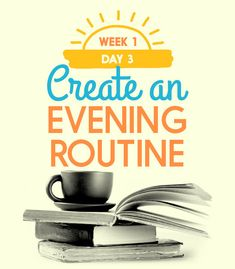 Create an evening routine = Try doing some kind of regular activity every evening around the same time of night.