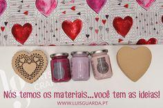 Nós temos os materiais...você tem as ideias! -> Tecido: http://www.luisguarda.pt/produtos/love/page/2 -> Corações laser: http://www.luisguarda.pt/produtos/aplicacoes/page/9 -> Tintas: http://www.luisguarda.pt/produtos/tintas-chalky-look  -> Coração caixa: http://www.luisguarda.pt/produtos/carton/page/3