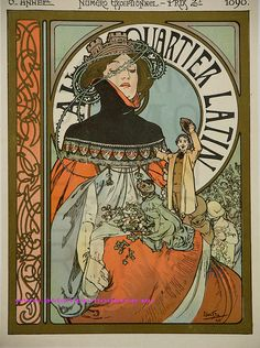 Alfons Maria July 1860 – 14 July often known in English and French as Alphonse Mucha, was a Czech Art Nouveau painter and decorative artist - A quartier latin, 1898 Art Nouveau Mucha, Alphonse Mucha Art, Art Nouveau Poster, Art Nouveau Design, Art And Illustration, Jugendstil Design, Culture Art, Kunst Poster, Inspiration Art
