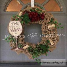 Need to dress up your front door or kitchen? This is a made to order wreath ~ ** UPDATE: ALL OUT OF HOME IS WHERE THE WINE IS PLAQUES BUT I DO HAVE OTHERS IN STOCK! ** See third picture for wine plaques currently in stock. Please choose at check out which plaque you would like ~