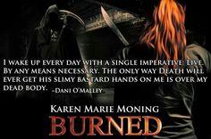 Karen Marie Moning, Burned