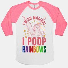 I'm So Magical I Poop Rainbows