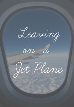 iM LEAVING ON A JET PLANE  :) #TRAVEL