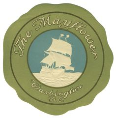 The Mayflower - Washington D.C. (Luggage Label) by Artist Unknown | Shop original vintage #posters online: www.internationalposter.com