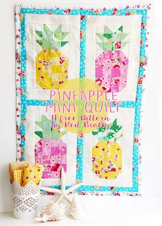 Pineapple Mini Quilt ~ tropical wall hanging for summer! | free pattern from Red Brolly