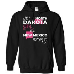 Just A North Dakota Girl In A New Mexico World T-Shirts, Hoodies. BUY IT NOW ==► Funny Tee Shirts