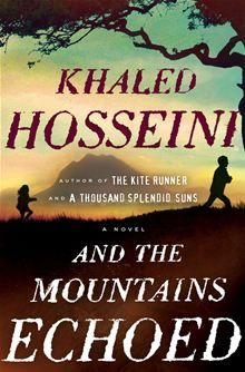 And the Mountains Echoed by Khaled Hosseini. Available on May 21, 2013. Pre-order this eBook on #Kobo: http://www.kobobooks.com/ebook/And-the-Mountains-Echoed/book-X8ZVRa_1sEKR2UGY9xRebw/page1.html  *Add to Kobo wishlist!