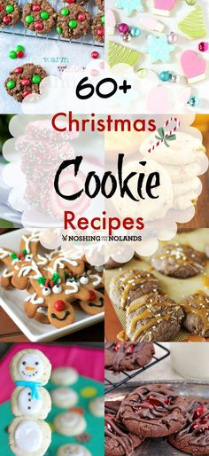 Christmas Cookie Round Up 60+ Recipes by Noshing With The Nolands, look no further for your Christmas baking recipes!