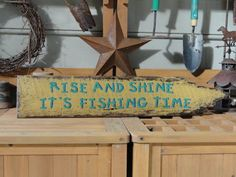 Love this .....Fishing Sign  Lake House Decor. Rise and shine, It's fishing time.