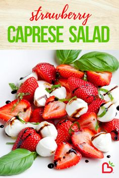 What a great way to use fresh strawberries! Caprese Salad Recipe, Salad Recipes, Diet Recipes, Cooking Recipes, Healthy Recipes, Easy Recipes, Recipies, Healthy Snacks, Healthy Eating