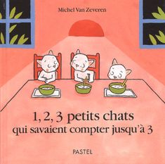 1,2,3 petits chats qui savaient compter jusqu'à 3