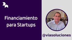 Financiamiento para Startups con @viasoluciones #DevHangout