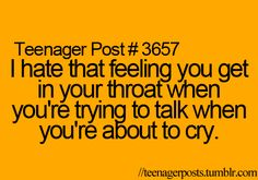 """It always hurts.. Then I say """"Stop trying not to cry!"""" inside my head of course.. But then I burst out crying."""