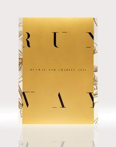 Runway for Charity Invitation - minimalisme  DESIGN Conduit Studio Art Direction: John O'Neill Designers: Kelly O'Hara and Ryan Mitchell