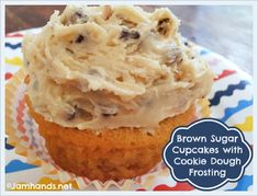 Jam Hands: Brown Sugar Cupcakes with Cream Cheese Cookie Dough Frosting