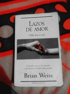 """""""Ten el valor de correr riesgos. Eres inmortal. Nadie puede hacerte daño"""" Brian Weiss-Lazos de Amor #books #reader #libros #amor #tiempo #OnlyLoveIsReal  #Más_libros_más_libres  (*_*)9"""