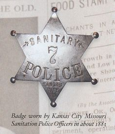Badge worn by Kansas City Missouri Sanitation Police Officers in about 1883