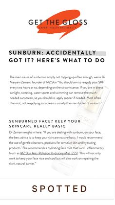 Accidentally got sunburned? The main cause is usually from forgetting to re-apply sunscreen every or not using enough. If you are dealing with sunburn, on your face, the best advice is to keep your skincare routine basic. I would recommend the use of gentle cleansers, products for sensitive skin and hydrating products. Use a hydrating face mist that's anti-inflammatory (such as @MZSkinofficial Anti-Pollution Hydrating Mist) - this will not only work to keep your face nice and cool but will also Sunburnt Face, Face Mist, Cleansers, Skincare Routine, Good Advice, Sunscreen, Sensitive Skin, Health And Beauty