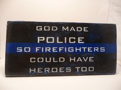 Police - Law Enforcement - Military Inspired Sign for any guy's Man Cave or Garage, Locker or House on Etsy, $20.00