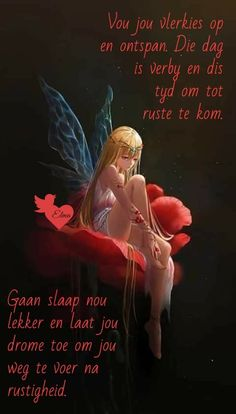 Evening Greetings, Goeie Nag, Forest Fairy, Good Night Quotes, Sleep Tight, Afrikaans, Good Morning, Beautiful Pictures, Words