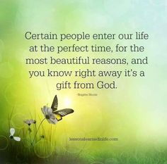 Lessons Learned in LifePerfect time, beautiful reasons. - Lessons Learned in Life Special Friend Quotes, Best Friend Quotes, Special Friends, Sister Friends, Special People, Friend Poems, Real Friends, Special Person, Quotes About God