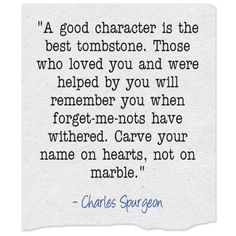 Good character is. Psalm 73 26, Christian Quotes About Life, Good Character, Peaceful Life, Live Happy, Some Quotes, Psalms, Love You, Names
