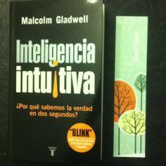 Malcom Gladwell, Inteligencia Intuitiva