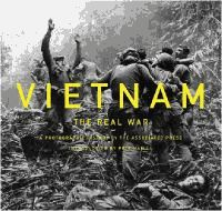 Vietnam : the real war  a photographic history by the Associated Press ; introduction by Pete Hamill.